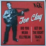"7"" EP✦JOE CLAY✦""Did You Mean Jellybean/Get On The Right Track(alt)"" Unissued!! ♫"